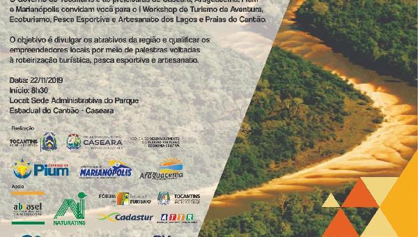 1º Workshop de Turismo de Aventura, Ecoturismo, Pesca Esportiva e Artesanato dos Lagos e praias do Cantão